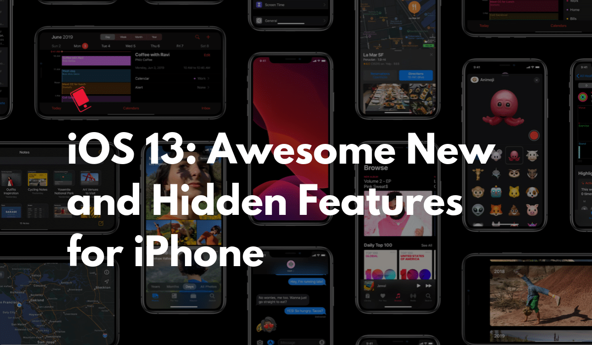 iOS 13: 100+ Awesome New Features for iPhone — The Definitive Guide