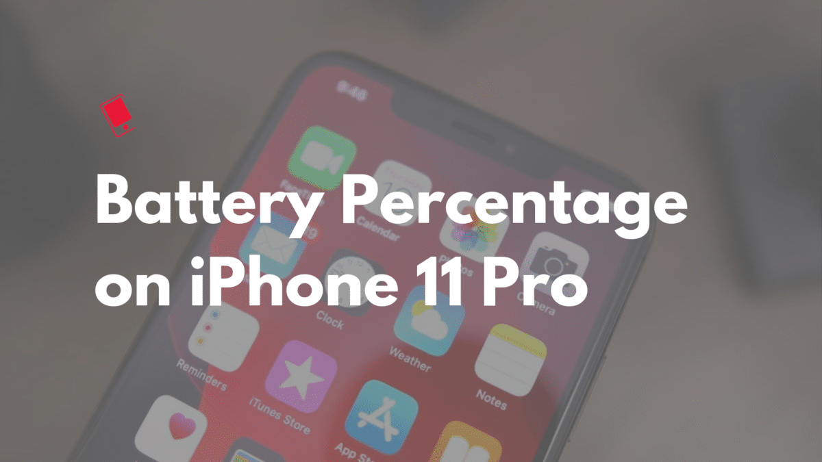 iPhone 11 Pro Battery Percentage