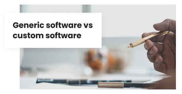 Generic Software Product and Custom Software Development